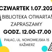 plakat informujący o godzinach otwarcia biblioteki 1 lipca
